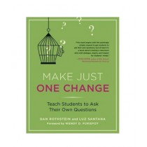 Make Just One Change Teach Students to Ask Their Own Questions Book