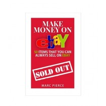 Make Money On eBay 50 Items That You Can Always Sell on eBay Book
