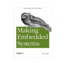 Making Embedded Systems Book 1st Edition