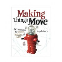 Making Things Move Book