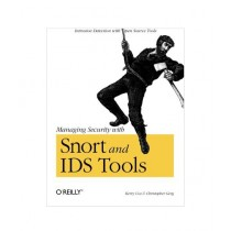 Managing Security with Snort and IDS Tools Book