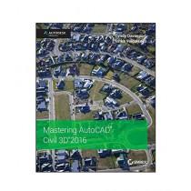 Mastering AutoCAD Civil 3D 2016 Book 1st Edition