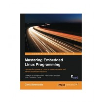 Mastering Embedded Linux Programming Book