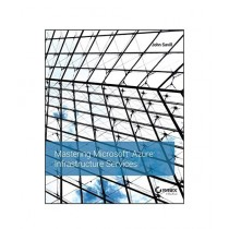 Mastering Microsoft Azure Infrastructure Services Book 1st Edition