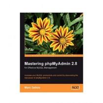 Mastering Phpmyadmin for Effective MySQL Management Book 2nd Edition