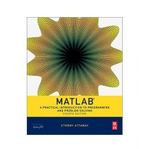 Matlab A Practical Introduction to Programming and Problem Solving Book 4th Edition