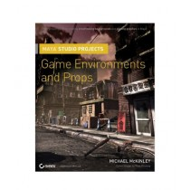 Maya Studio Projects Game Environments and Props Book 1st Edition