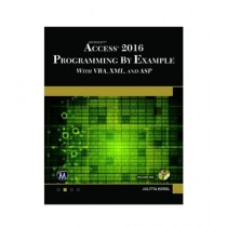 Microsoft Access 2016 Programming By Example Book
