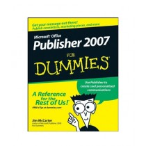 Microsoft Office Publisher 2007 For Dummies Book 1st Edition