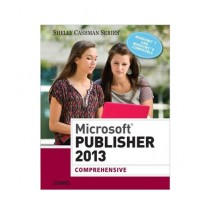 Microsoft Publisher 2013 Comprehensive Book 1st Edition