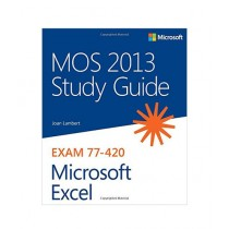 MOS 2013 Study Guide for Microsoft Excel Book
