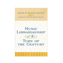 Music Librarianship at the Turn of the Century Book
