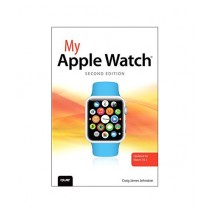 My Apple Watch Book 2nd Edition