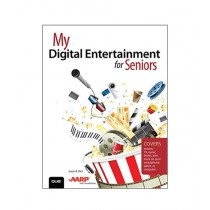 My Digital Entertainment for Seniors Book 1st Edition
