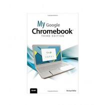 My Google Chromebook Book 3rd Edition