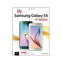 My Samsung Galaxy S6 for Seniors Book 1st Edition