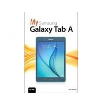 My Samsung Galaxy Tab A Book 1st Edition