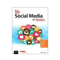 My Social Media for Seniors Book 1st Edition