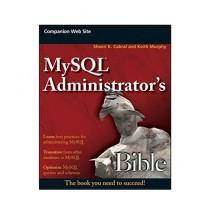MySQL Administrator's Bible Book 1st Edition