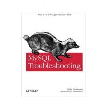 MySQL Troubleshooting Book 1st Edition