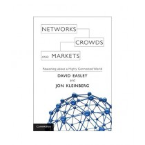 Networks, Crowds and Markets Book 1st Edition
