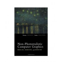 Non-Photorealistic Computer Graphics Modeling, Rendering And Animation Book 1st Edition
