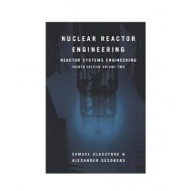Nuclear Reactor Engineering 4th Edition