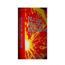 Nuclear Reactor Engineering Book 3rd Edition