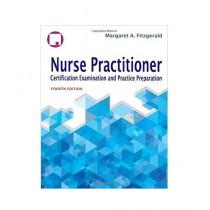 Nurse Practitioner Certification Examination And Practice Preparation Book 4th Edition