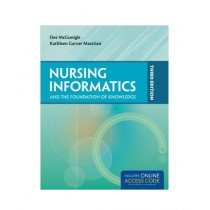 Nursing Informatics And The Foundation Of Knowledge Book 3rd Edition