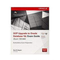 OCP Upgrade to Oracle Database 12c Exam Guide Book 2nd Edition