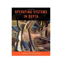 Operating Systems In Depth Book 1st Edition