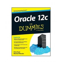 Oracle 12c For Dummies Book 1st Edition