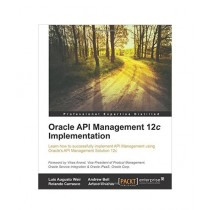 Oracle API Management 12c Implementation Book