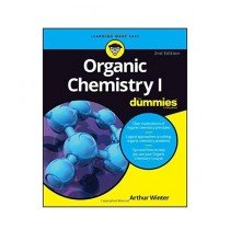 Organic Chemistry I For Dummies Book 2nd Edition