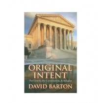 Original Intent The Courts, the Constitution & Religion Book 5th Edition