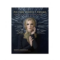 Picture Perfect Posing Book 1st Edition