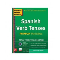 Practice Makes Perfect Spanish Verb Tenses Book 3rd Edition