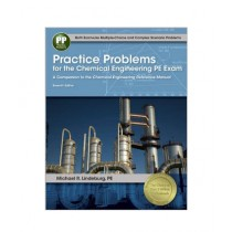Practice Problems For The Chemical Engineering PE Exam Book 7th Edition