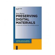Preserving Digital Materials Book 2nd Edition