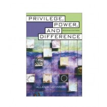 Privilege, Power, and Difference Book 2nd Edition