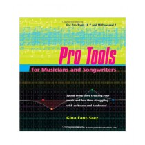 Pro Tools for Musicians and Songwriters Book 1st Edition