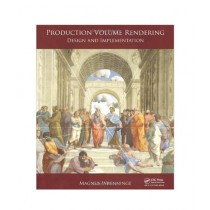 Production Volume Rendering Design and Implementation Book