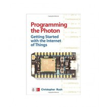 Programming the Photon Book 1st Edition