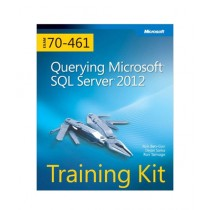 Querying Microsoft SQL Server Book 2012 Training Kit (Exam 70-461)