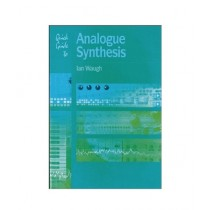 Quick Guide to Analogue Synthesis Book 1st Edition