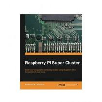Raspberry Pi Super Cluster Book