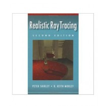 Realistic Ray Tracing Book 2nd Edition