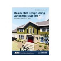 Residential Design Using Autodesk Revit 2017 Book