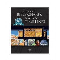 Rose Book of Bible Charts Maps and Time Lines Book